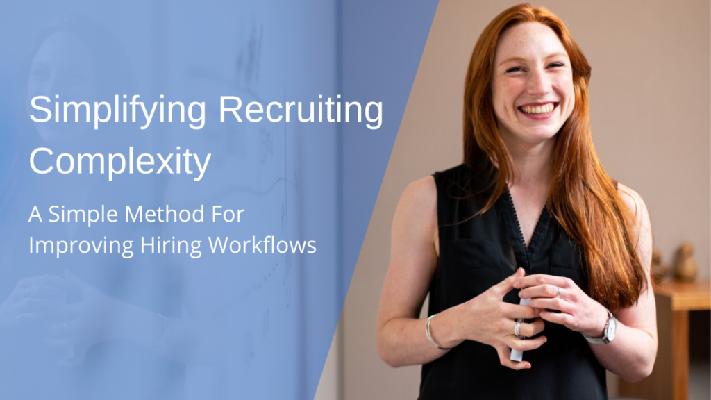 Simplifying Recruiting Complexity